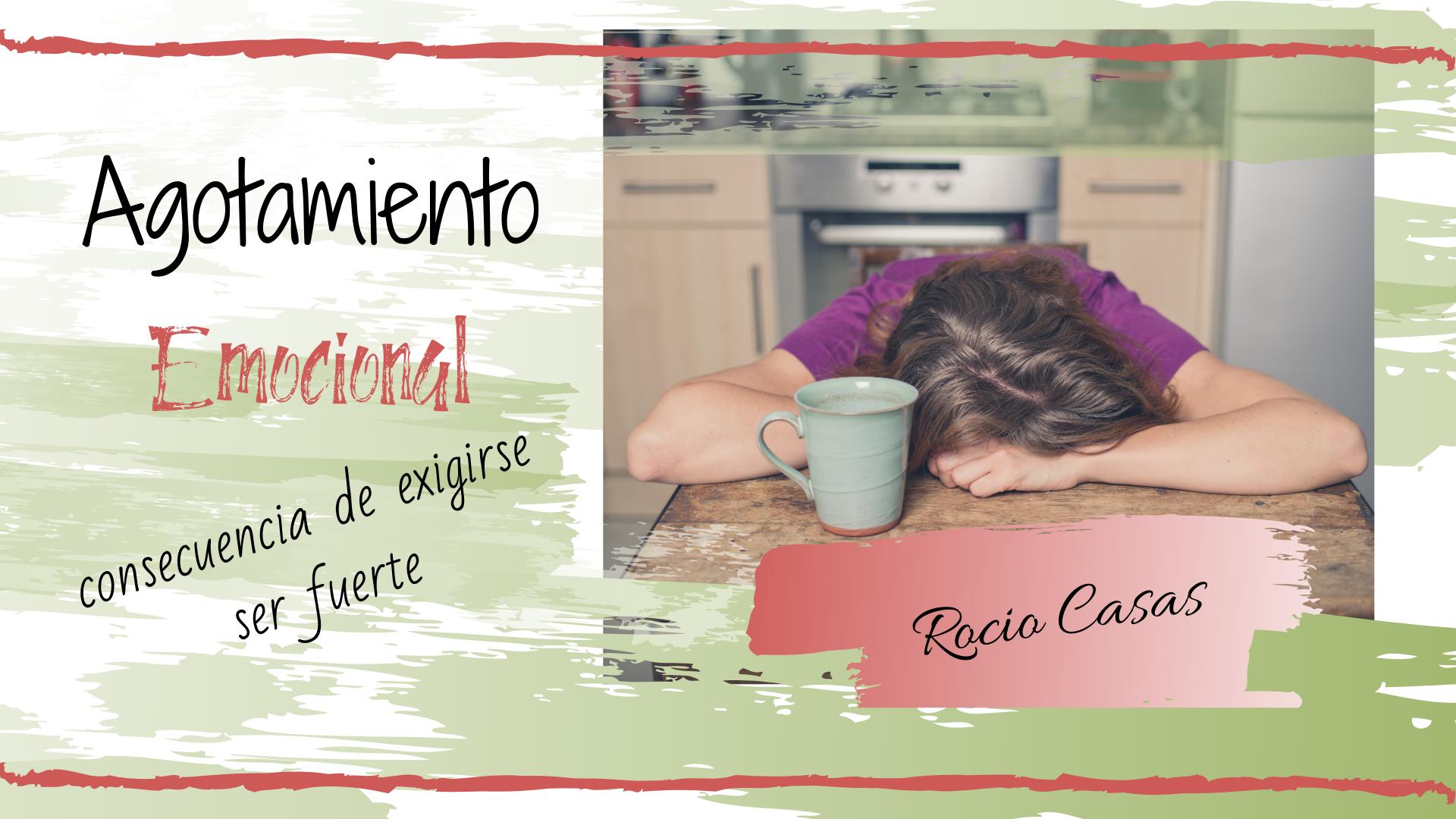 Agotamiento Emocional Rocio Casas